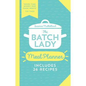 The Batch Lady Meal Planner Suzanne Mulholland