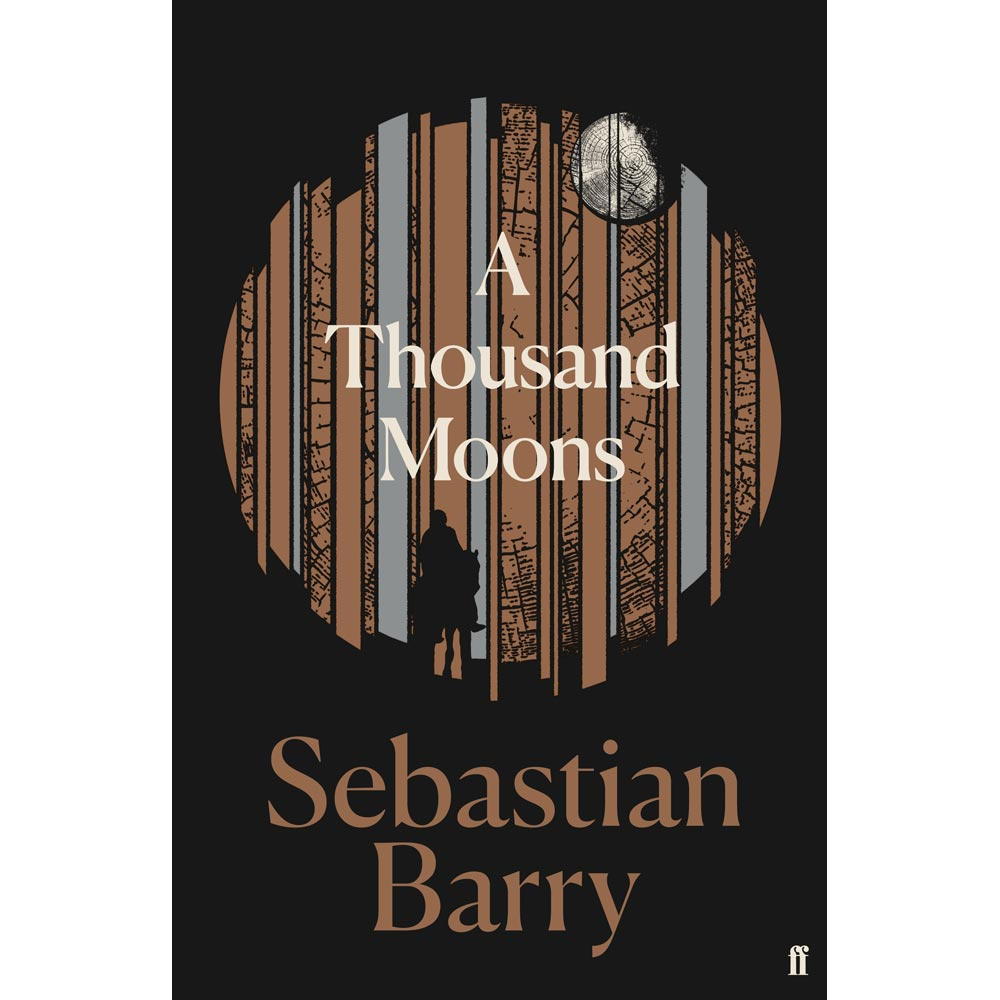 A Thousand Moons Sebastian Barry
