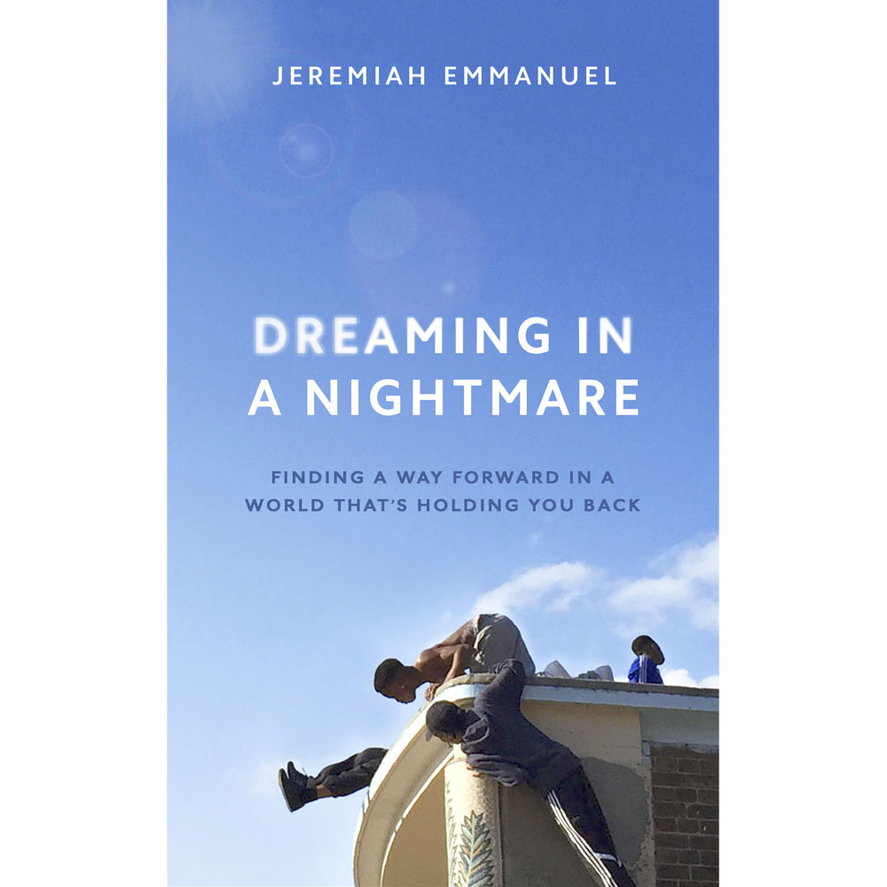 Dreaming In A Nightmare Jeremiah Emmanuel