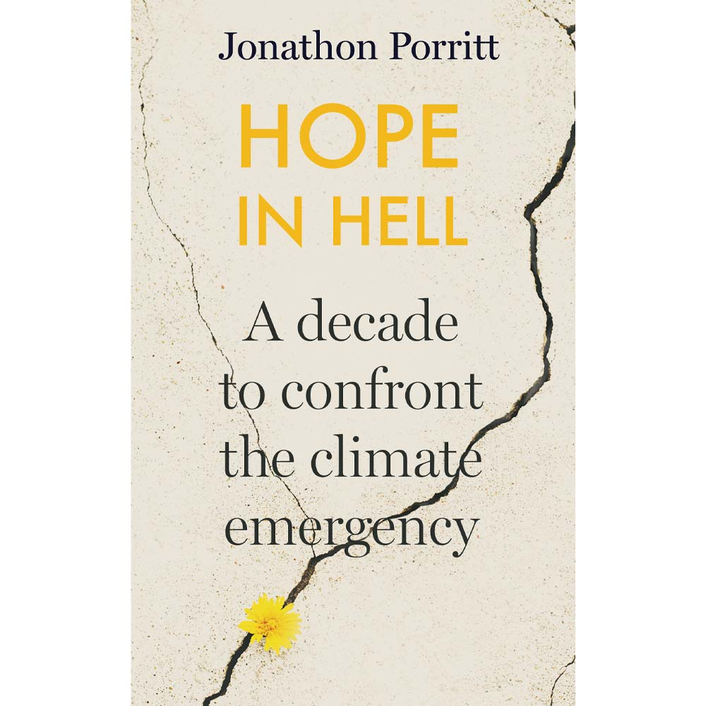 Hope In Hell Jonathon Porritt