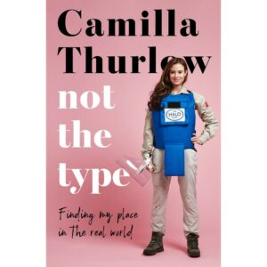 Not The Type Camilla Thurlow