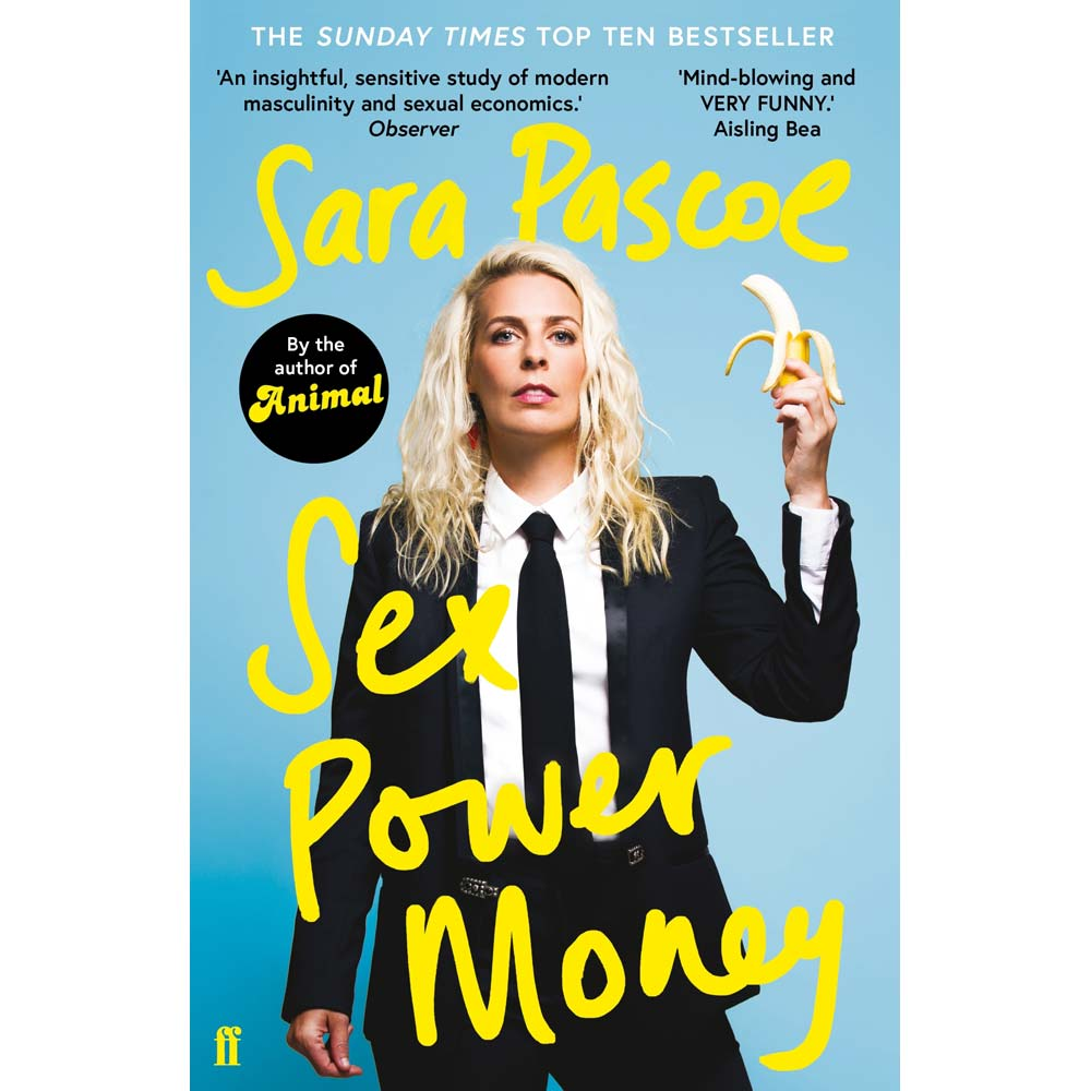 Sex Power Money Sara Pascoe