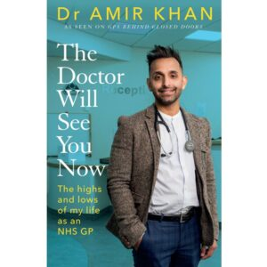 The Doctor Will See You Now Dr Amir Khan