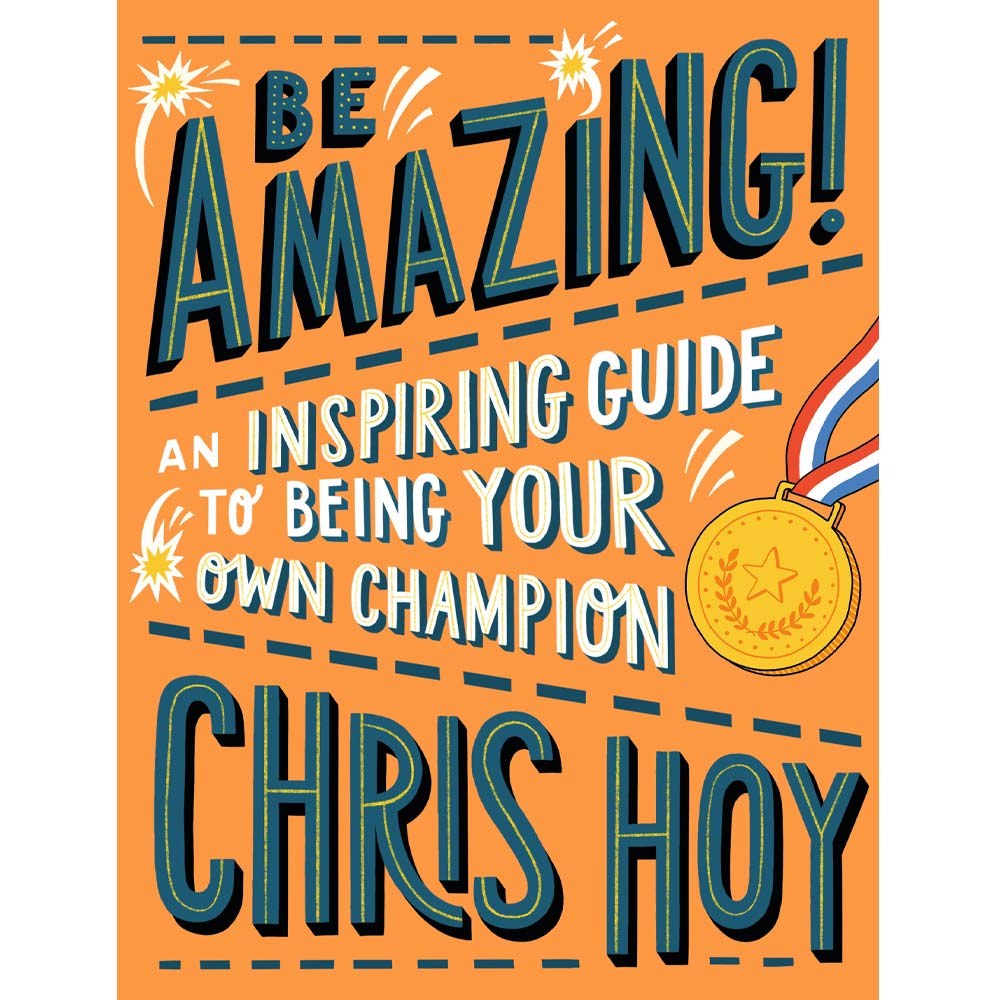 Be Amazing Chris Hoy