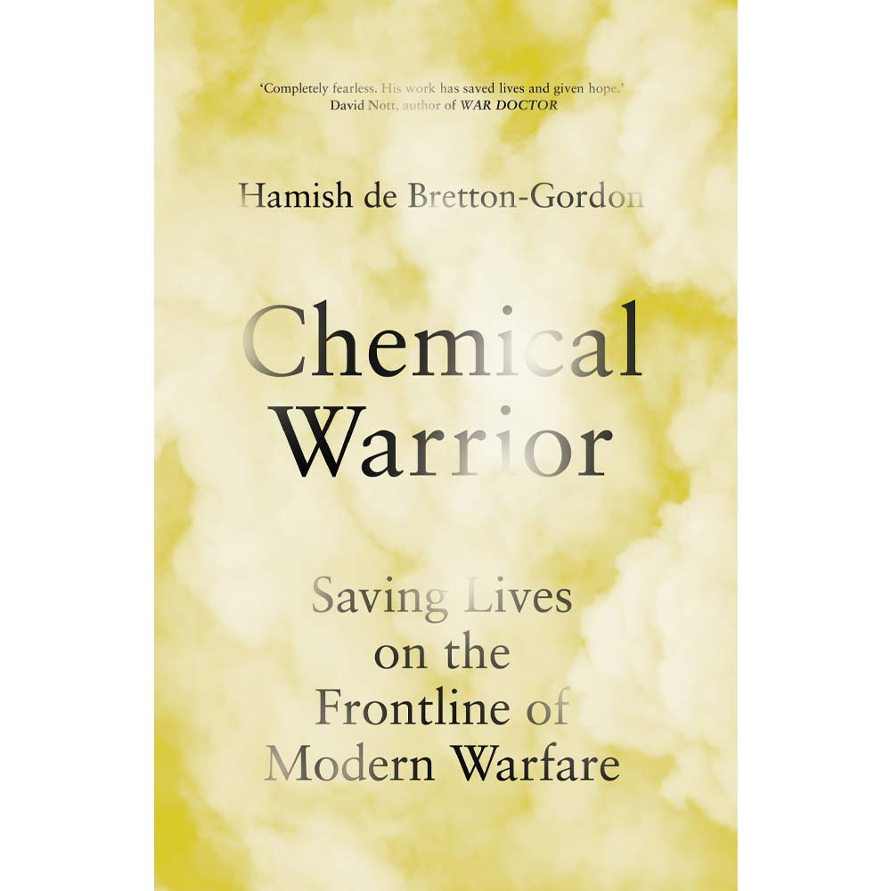 Chemical Warrior Hamish De Bretton-Gordon