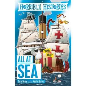 Horrible Histories All At Sea Terry Deary Martin Brown