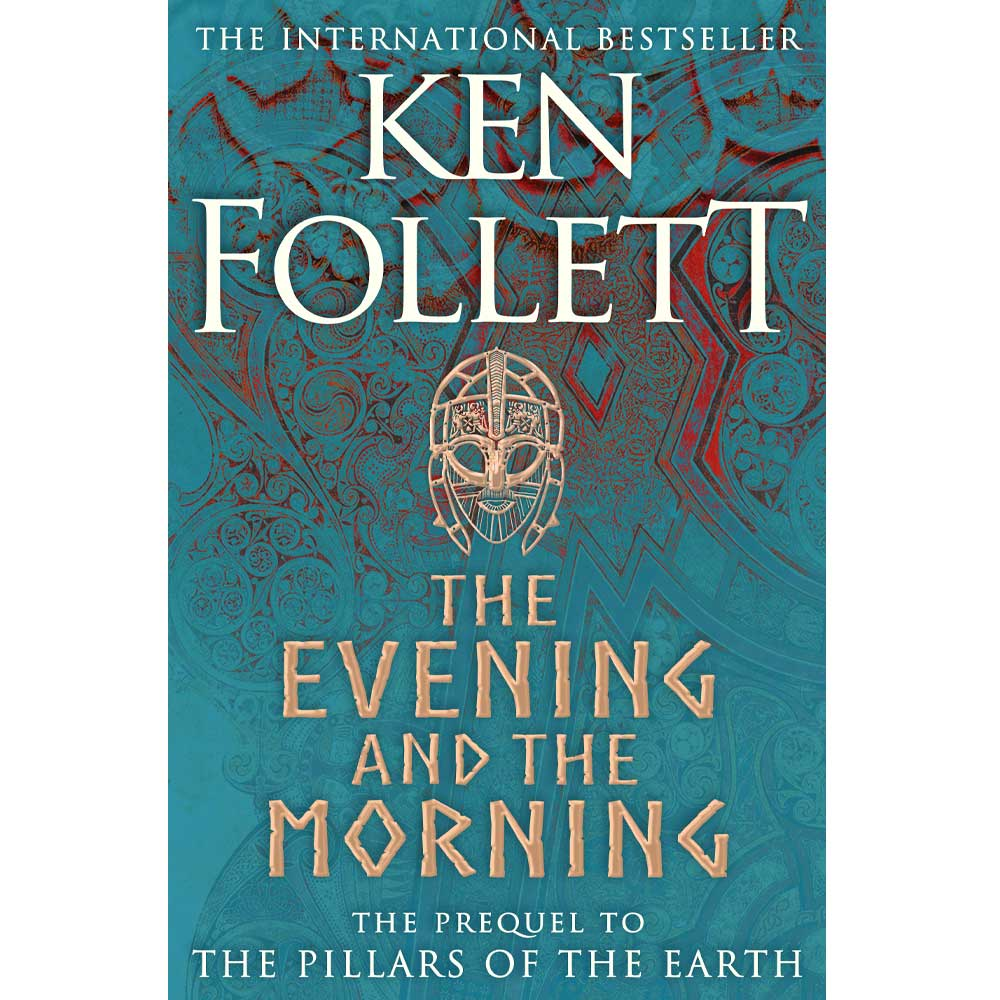 The Evening And The Morning Ken Follett