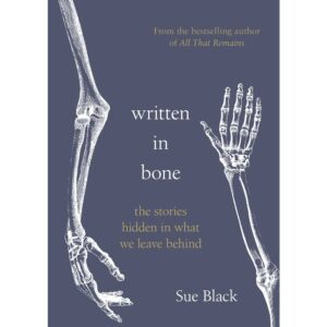 Written In Bone Sue Black