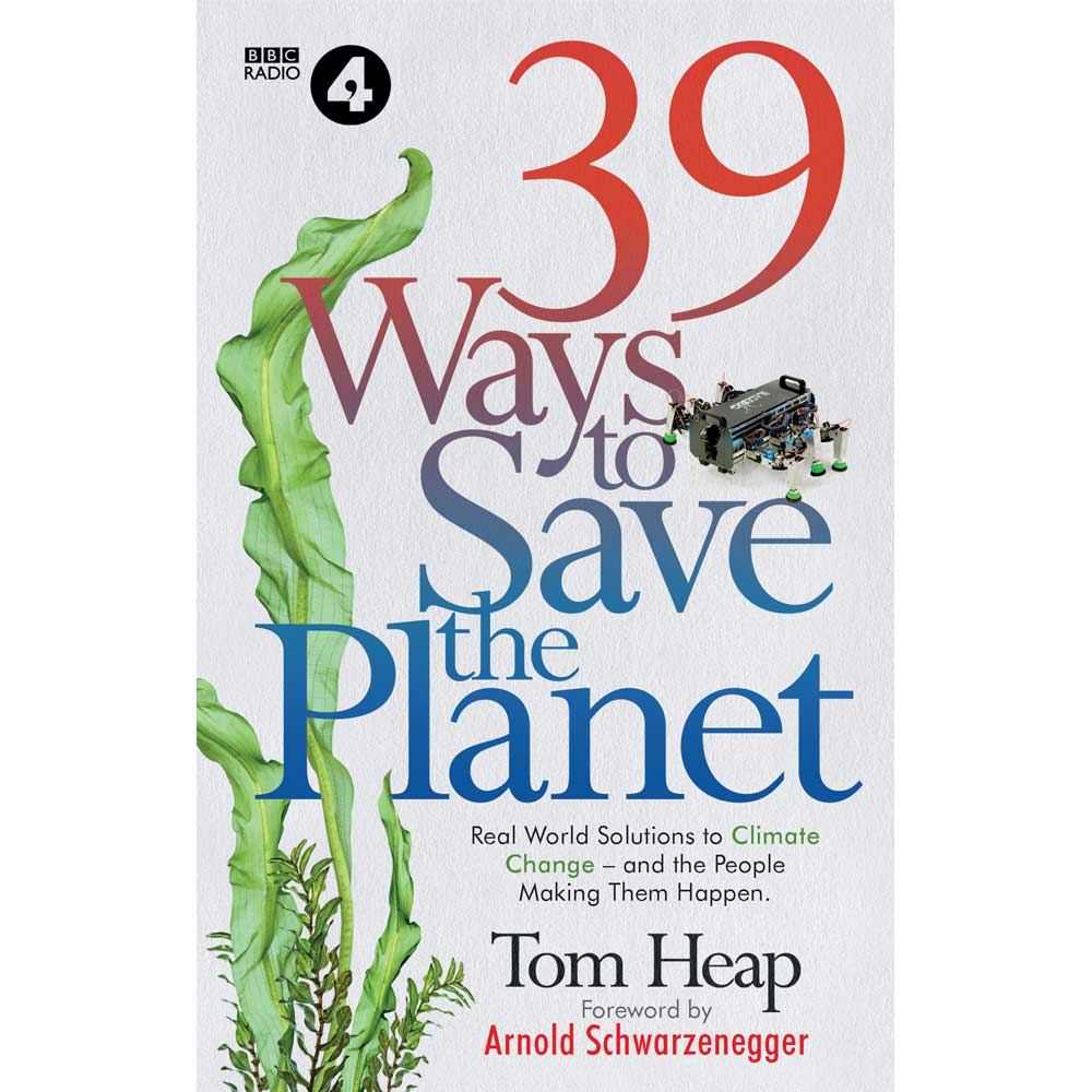 39 Ways To Save The Planet Tom Heap